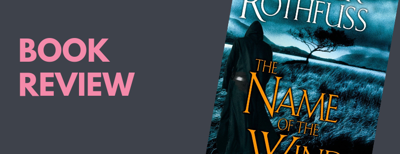 Review: The Name of the Wind – Red Pen Gal